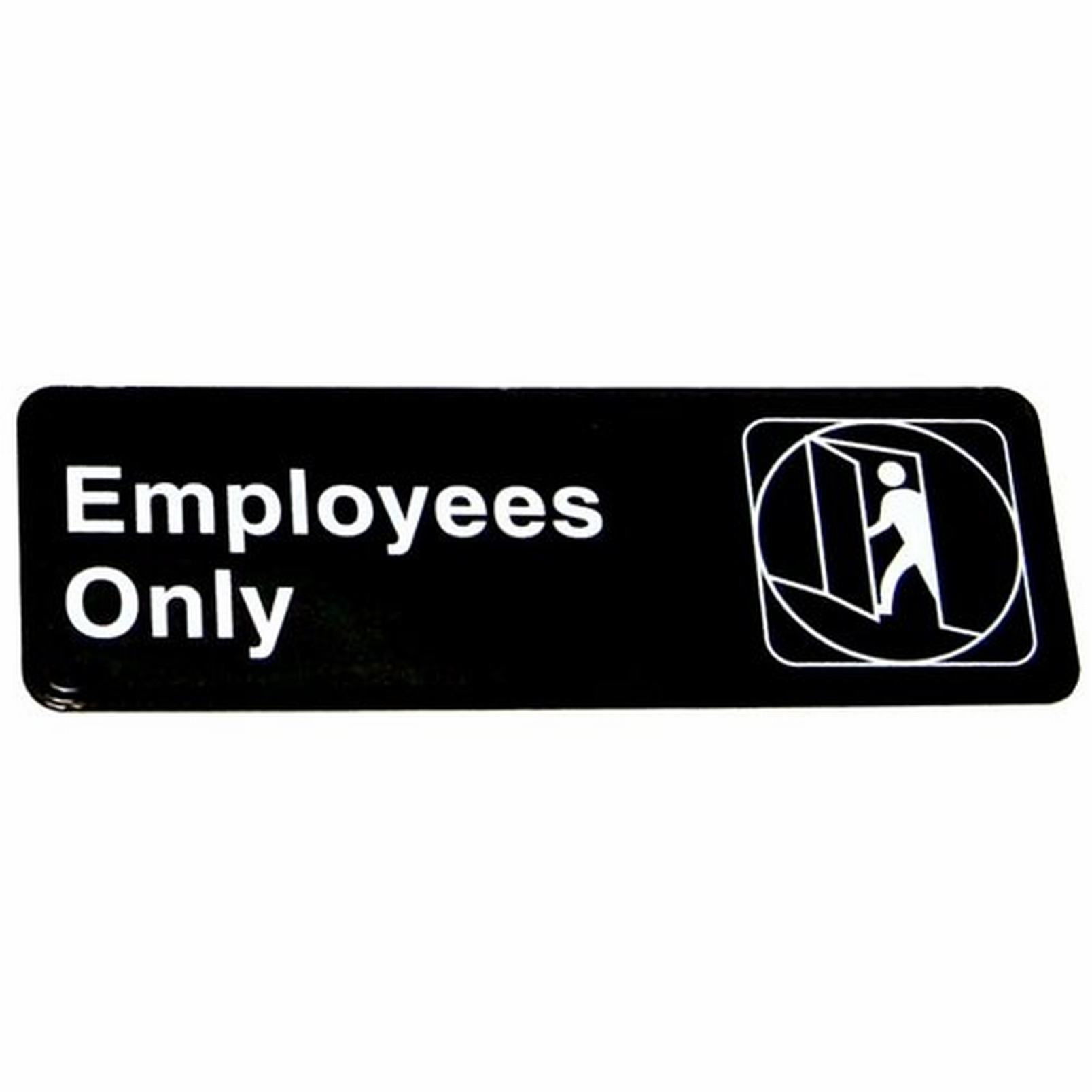 Sign Employees Only All Purpose